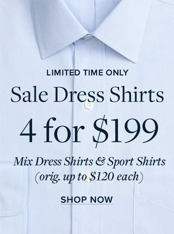 Men's Sale Dress Shirts, 4 for $199