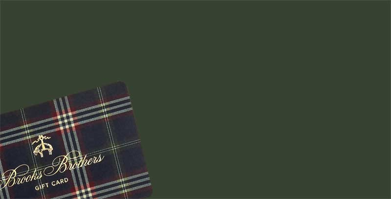 Gift Cards at Brooks Brothers